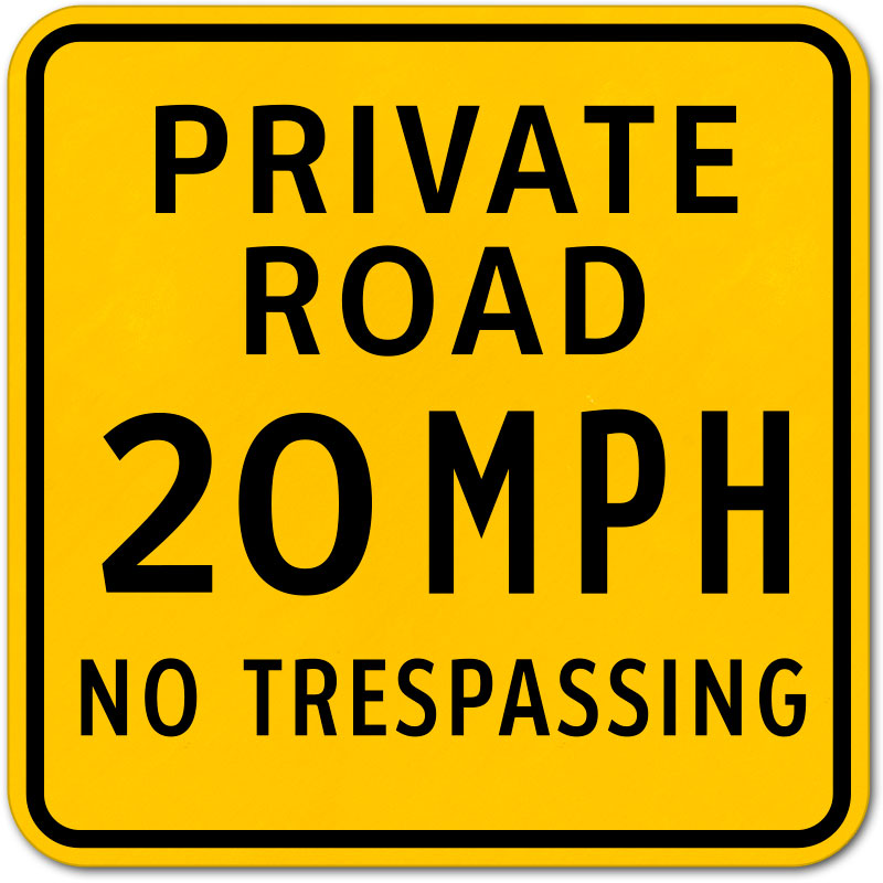 Private no through road safety sign