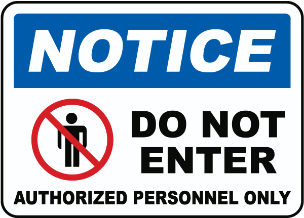 Notice Authorized Personnel Only Sign F7870 By