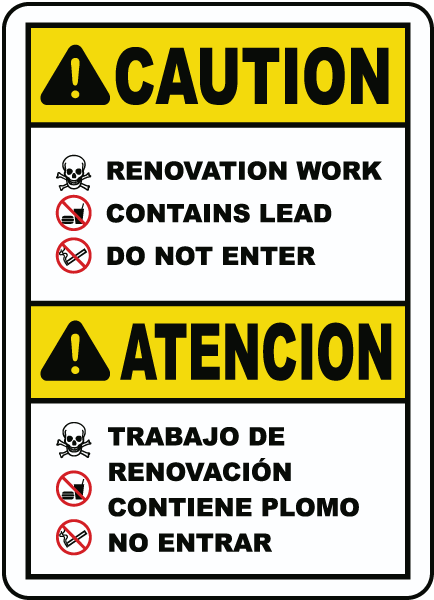 Bilingual Renovation Work Contains Lead Do Not Enter Sign