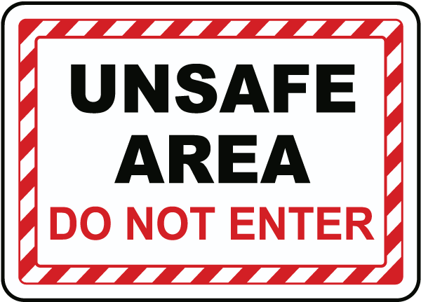 http://www.safetysign.com/images/catlog/product/large/F7878-unsafe-area-do-not-enter.png
