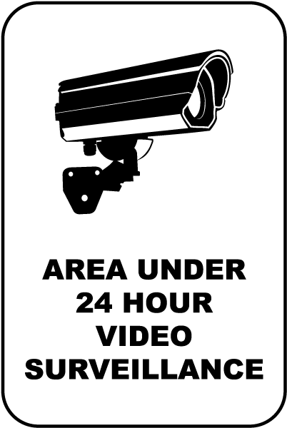 Area Under 24 Hour Surveillance Sign