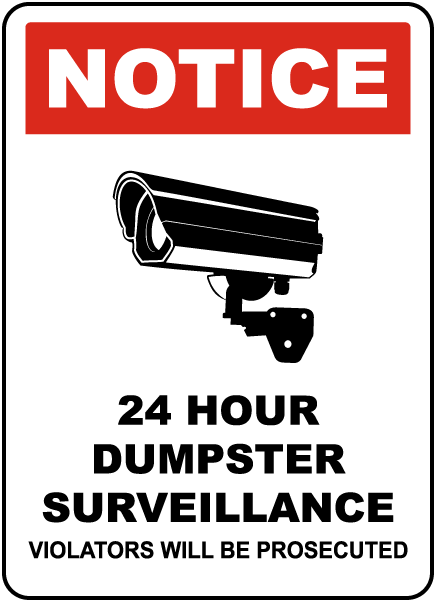 24 Hour Dumpster Surveillance Sign