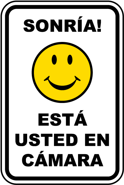 Spanish Smile You're On Camera Sign