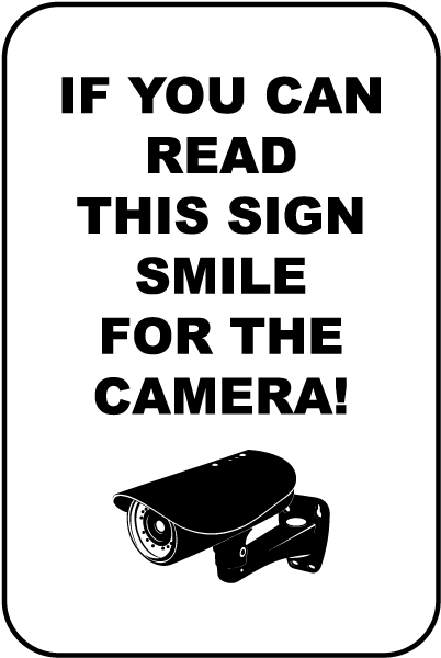 If You Can Read This Smile Sign