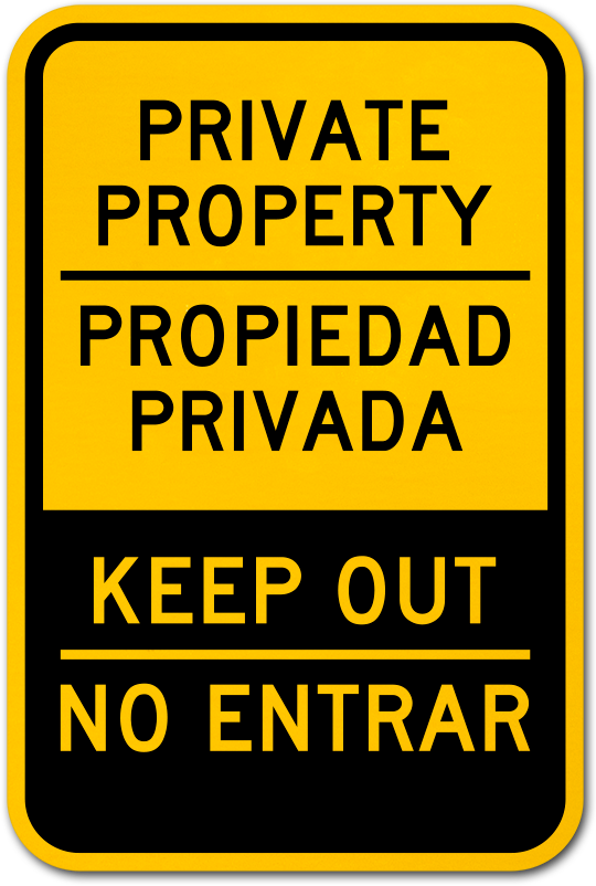 Bilingual Private Property Keep Out Sign