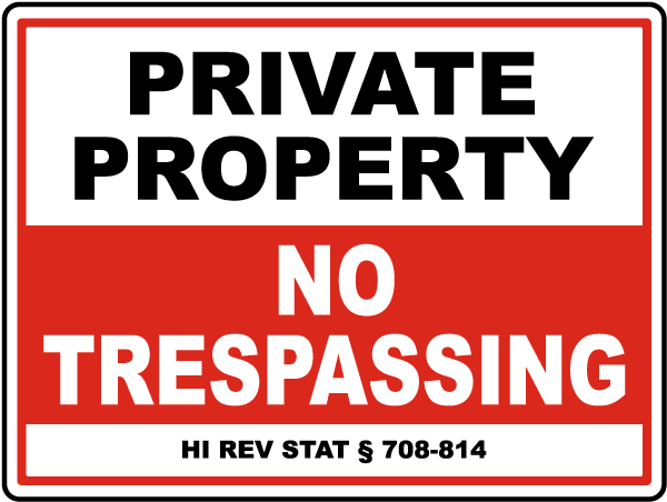 Hawaii Private Property No Trespassing Sign
