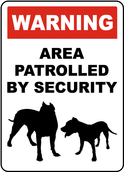 Area Patrolled By Security Sign