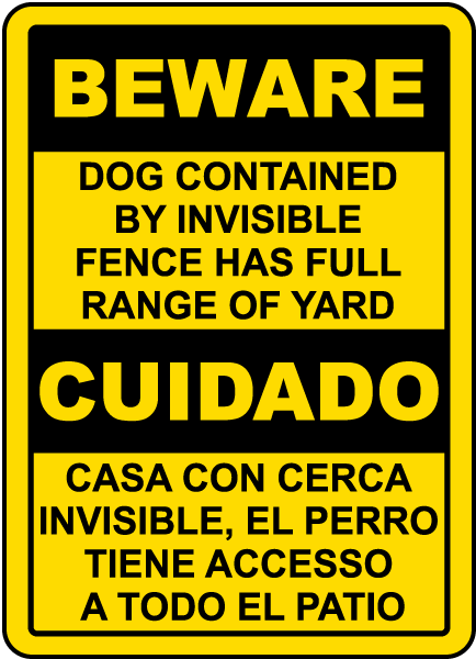 Bilingual Beware Dog Contained By Invisible Fence Sign F8132bi