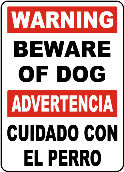 Bilingual Warning Beware Of Dog Sign