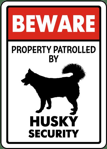 Husky Beware of the Dog  Design Metal Door Sign