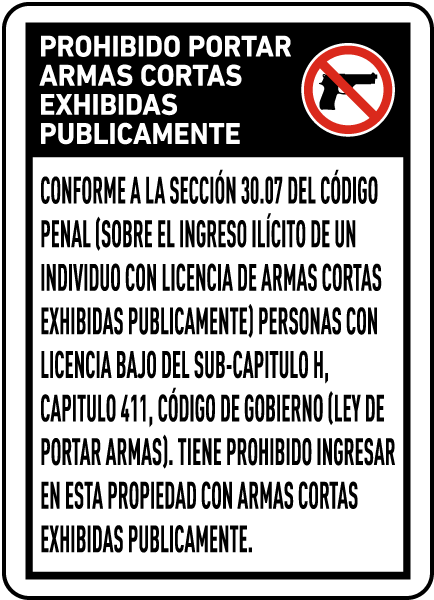 Spanish Texas 30.07 No Openly Carried Handguns Sign