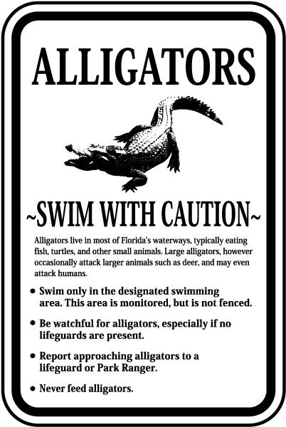 Alligators Swim With Caution Sign F8203 By Safetysigncom