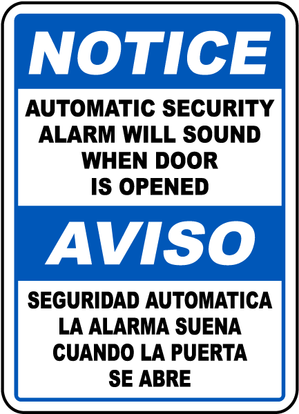 Bilingual Security Alarm Will Sound Sign