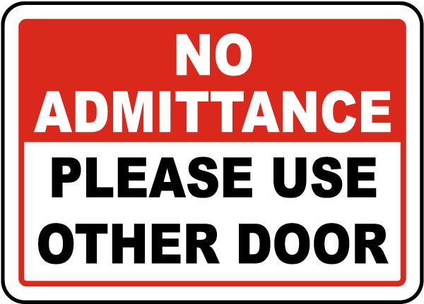 please use other door sign g1902