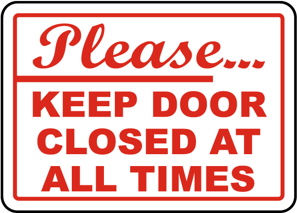 Dynamite image inside keep door closed sign printable