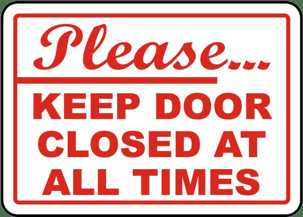 photograph regarding Keep Door Closed Sign Printable called Be sure to Retain Doorway Shut Indicator