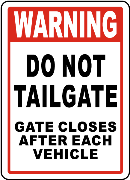 Do Not Tailgate Sign G1920 By Safetysign Com