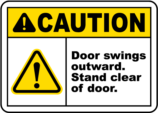 Caution Door Signs : Caution door swings outward sign g by safetysign