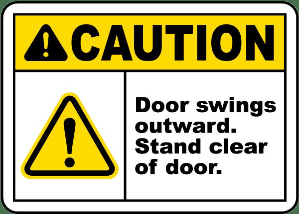 Caution Door Swings Outward Sign