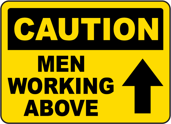 Caution Men Working Above Sign G2319 By Safetysign Com