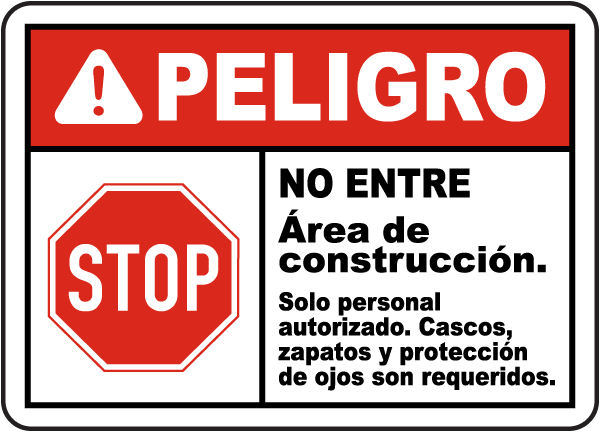 Spanish Danger Construction Area Do Not Enter Sign