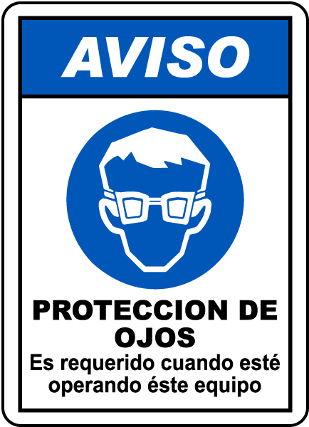 Spanish Notice Eye Protection Must Be Worn Sign