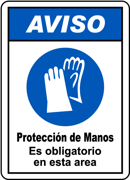 Spanish Notice Hand Protection Must Be Worn Sign