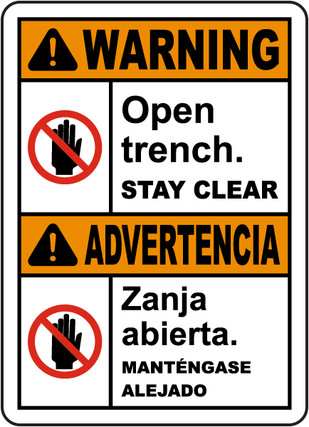 Bilingual Warning Open Trench Stay Clear Sign