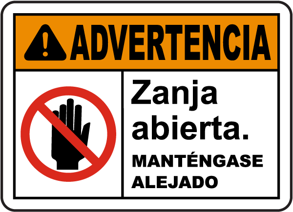 Spanish Warning Open Trench Stay Clear Sign