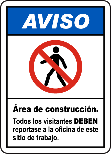 Spanish Notice All Visitors Must Report To Site Office Sign