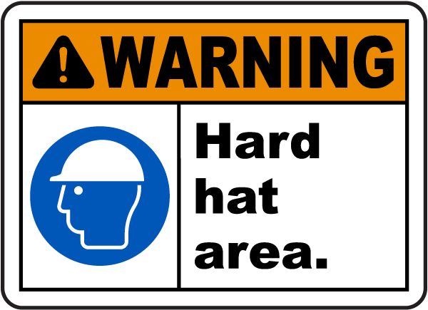 Warning Hard Hat Area Sign