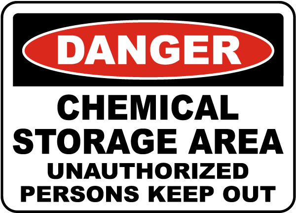 Chemical Storage Area Keep Out Sign G4849 By Safetysign Com