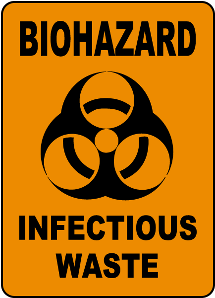 Biohazard Infectious Waste Sign G5702 By Safetysign