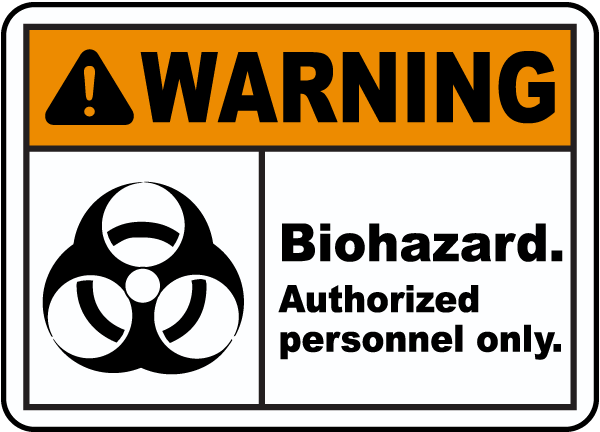 Biohazard Authorized Personnel Only Sign G5720 By Safetysign