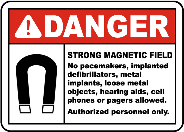 Danger Strong Magnetic Field Sign