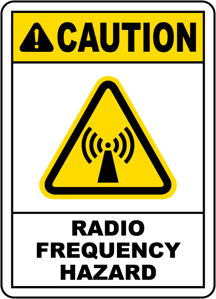 Radio Frequency Hazard Sign