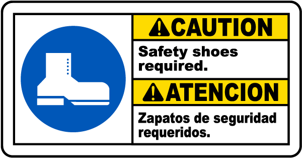 Bilingual Caution Safety Shoes Required Sign