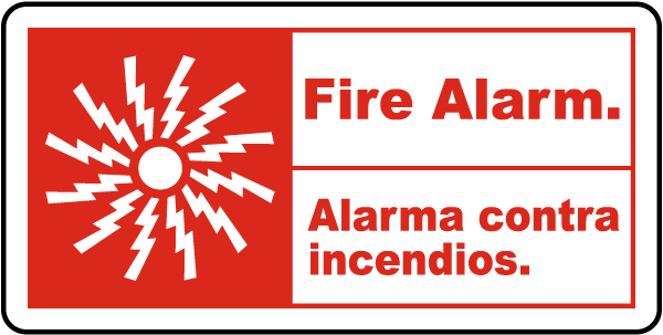 Bilingual Fire Alarm Sign