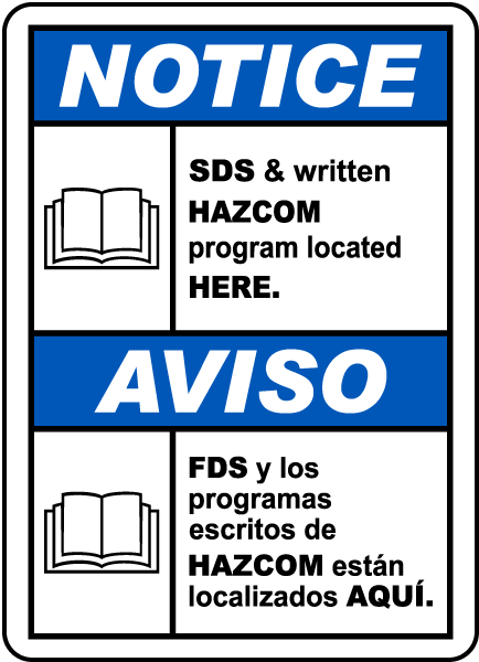 Bilingual Notice SDS & Written HazCom Located Here Sign