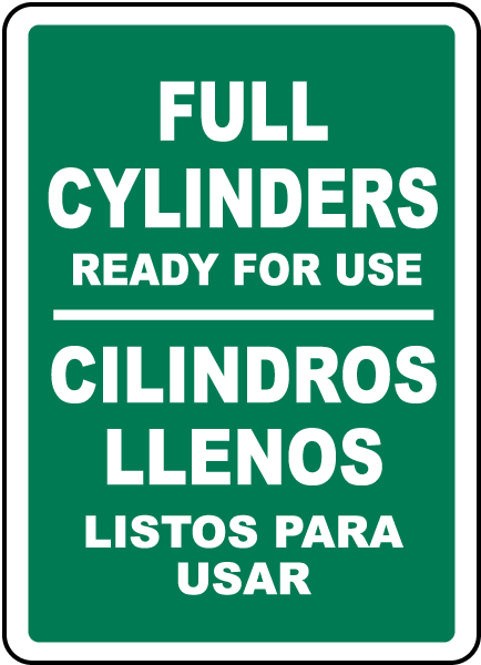 Bilingual Full Cylinders Ready For Use Sign