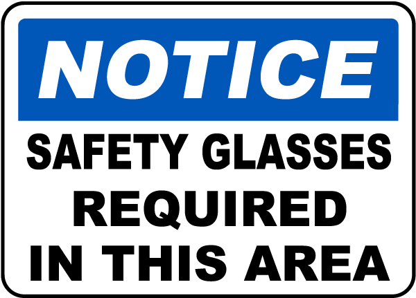 Safety Glasses Required In This Area