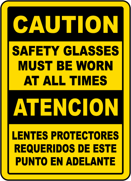 Bilingual Caution Safety Glasses Must Be Worn Label