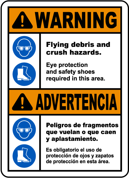 Bilingual Warning Flying Debris and Crush Hazards Sign