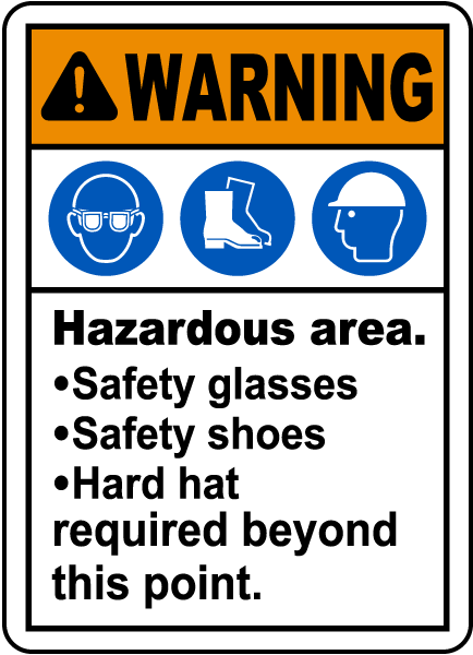 Hazardous Area PPE Required Sign