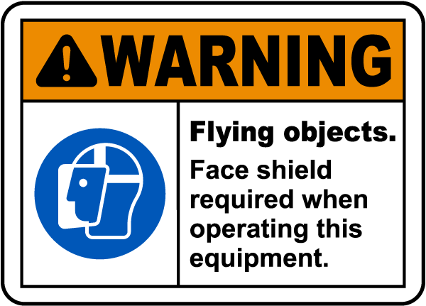Flying Objects Face Shield Required Sign