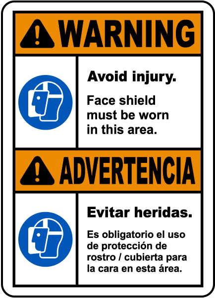 Bilingual Warning Face Shield Must Be Worn Sign