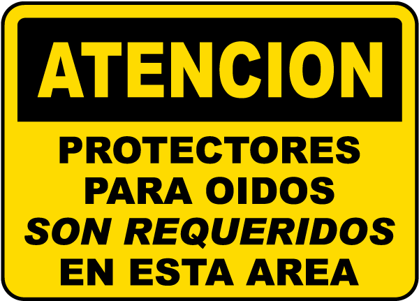 Spanish Caution Ear Protection Required In This Area Sign