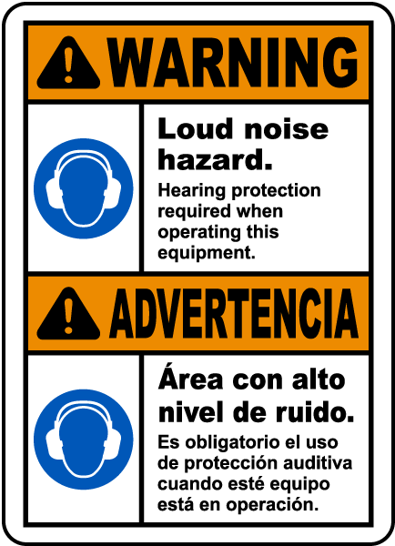 Bilingual Loud Noise Hearing Protection Required Sign