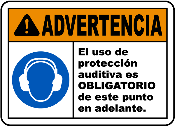 Spanish Hearing Protection Required Beyond This Sign