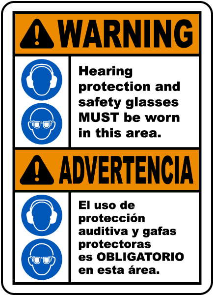 Bilingual Warning Hearing Protection & Safety Glasses Sign